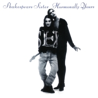 POP RESCUE: 'Hormonally Yours' by Shakespears Sister (CD, 1992)