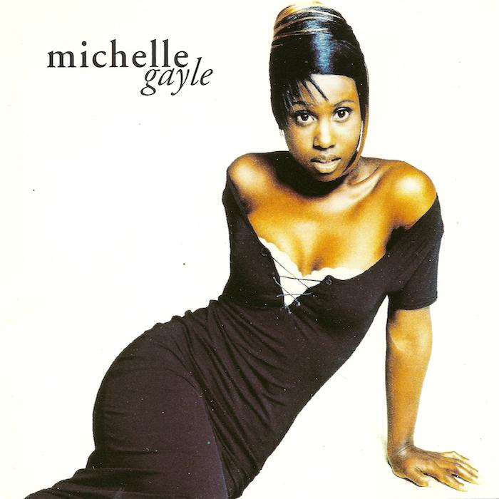 Michelle Gayle - Michelle Gayle (1994)