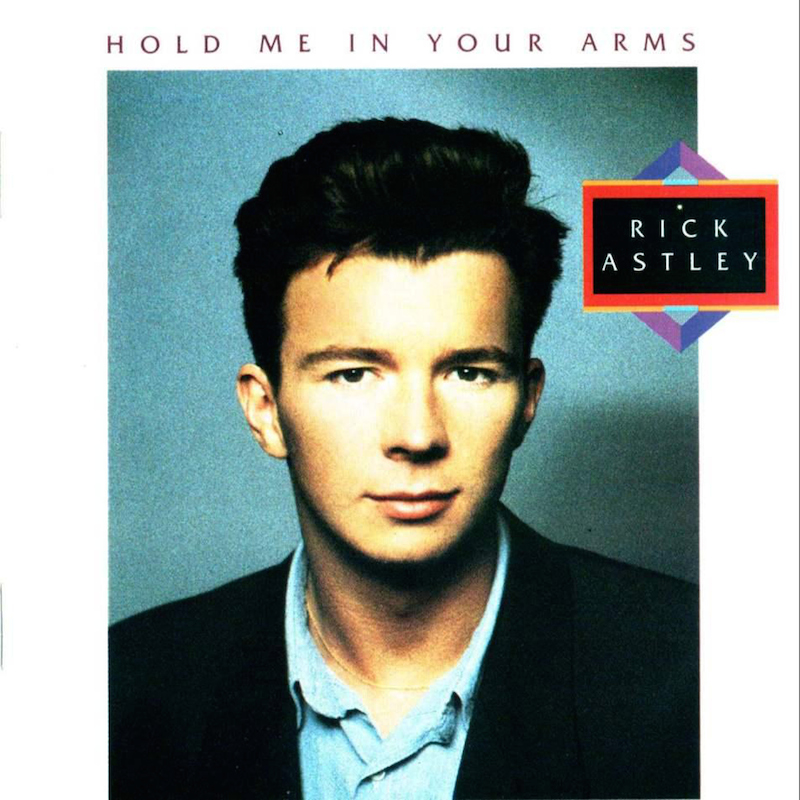Rick Astley - Hold Me In Your Arms (1988) album