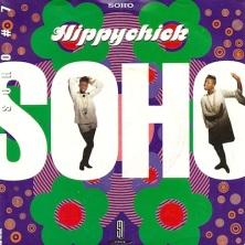 """Soho - Hippychick (1990) 7"""" UK single"""