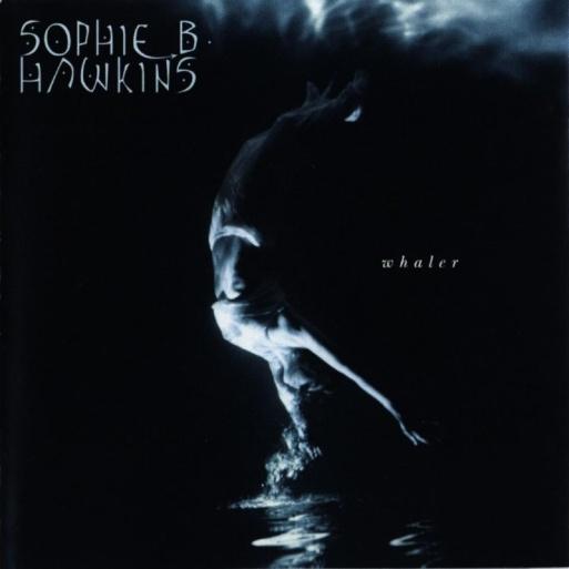 Sophie B Hawkins - Whaler (1994) album