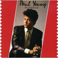 POP RESCUE: 'No Parlez' by Paul Young (Vinyl, 1983)