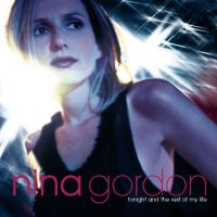 POP RESCUE: 'Tonight And The Rest Of My Life' by Nina Gordon (CD, 2000)