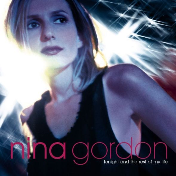 Nina Gordon - Tonight And The Rest Of Your Life (2000) album