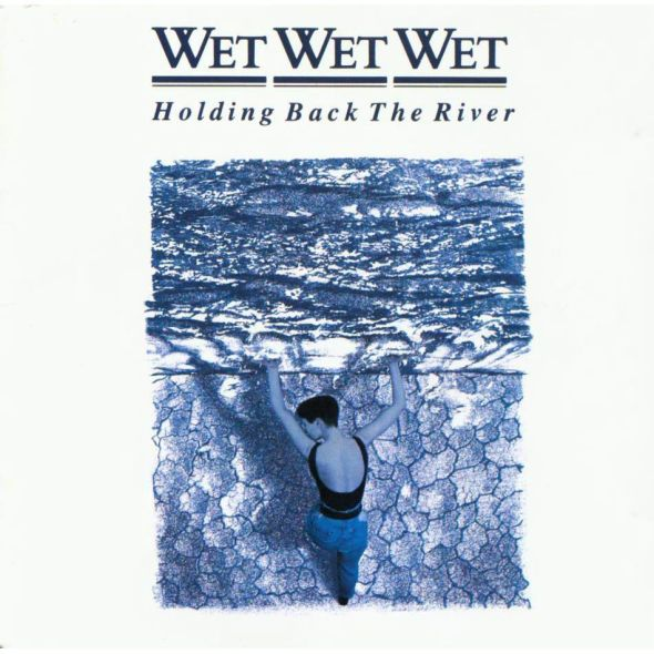 Wet Wet Wet - Holding Back The River (1989) album