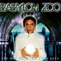 POP RESCUE: 'The Boy With The X-Ray Eyes' by Babylon Zoo (CD, 1996)