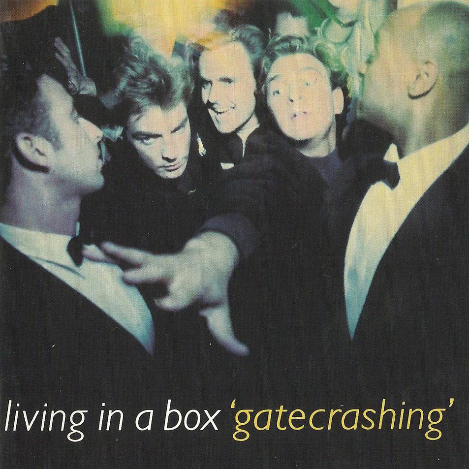 POP RESCUE: \'Gatecrashing\' by Living In A Box (CD, 1989) – Pop Rescue