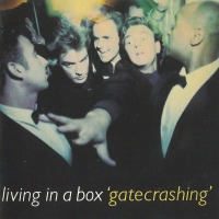 POP RESCUE: 'Gatecrashing' by Living In A Box (CD, 1989)