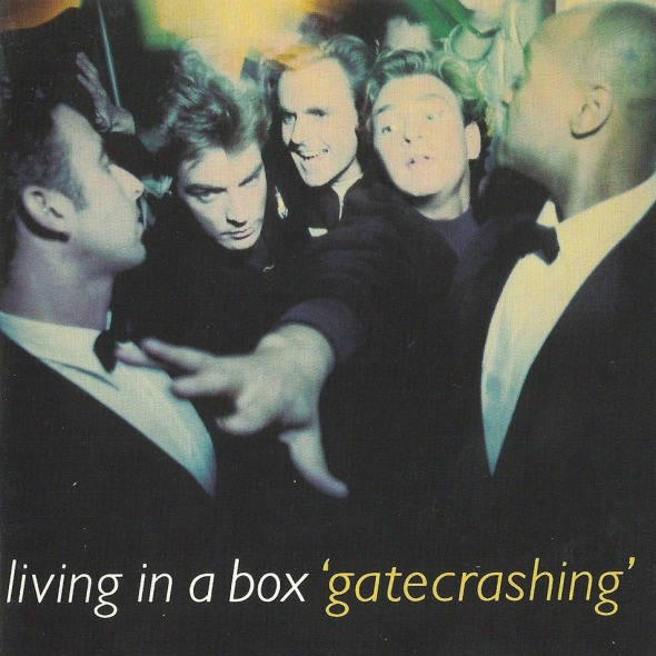 Living In A Box - Gatecrashing (1989) album