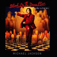 POP RESCUE: 'Blood On The Dance Floor - HIStory In The Mix' by Michael Jackson (CD, 1997)