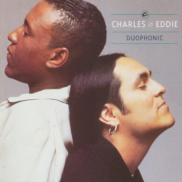 Charles & Eddie - Duophonic (1992) album