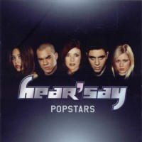 POP RESCUE: 'Popstars' by Hear'Say (CD, 2001)