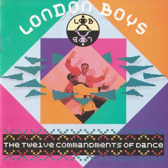 London Boys - The Twelve Commandments Of Dance (1989) album