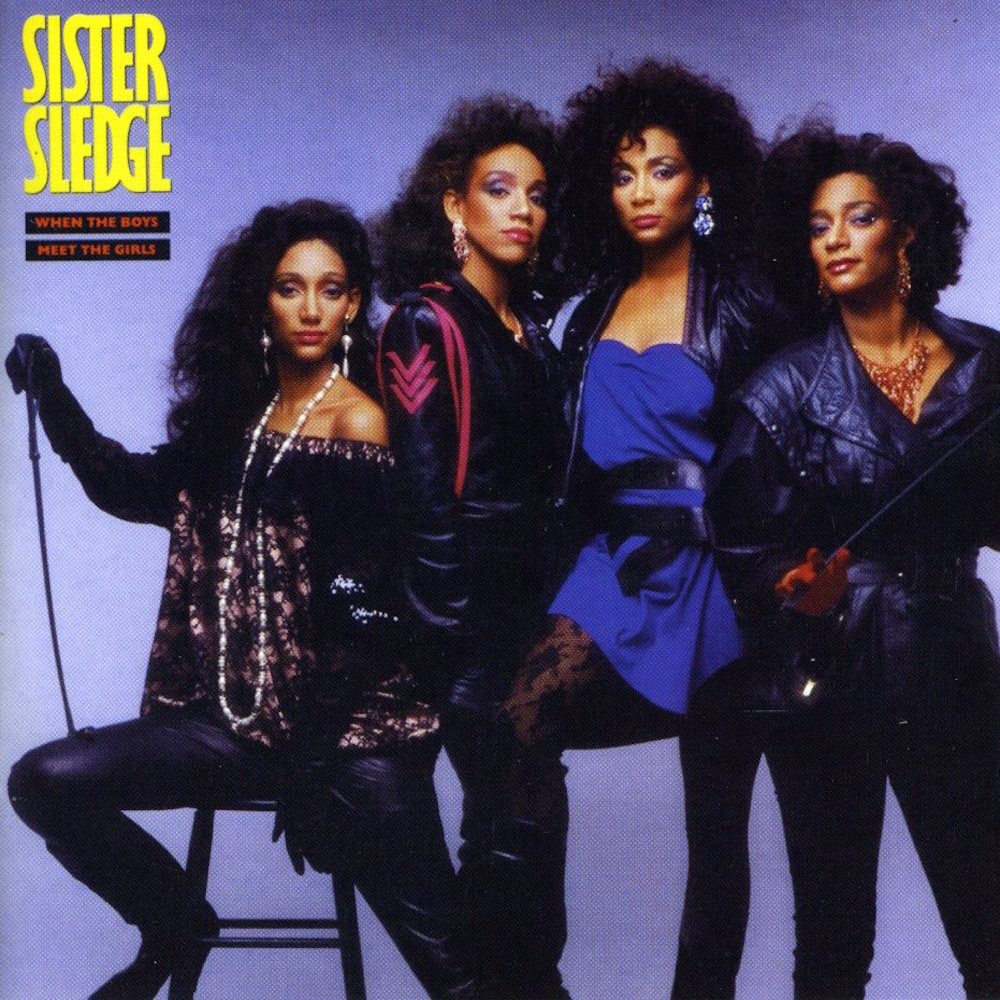 Sister Sledge - Where The Boys Meet The Girls (1985) album