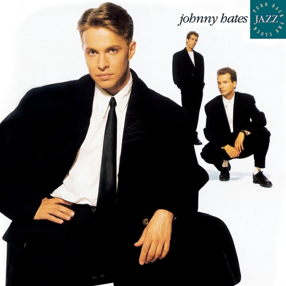 Johnny Hates Jazz - Turn Back The Clock (1988) album