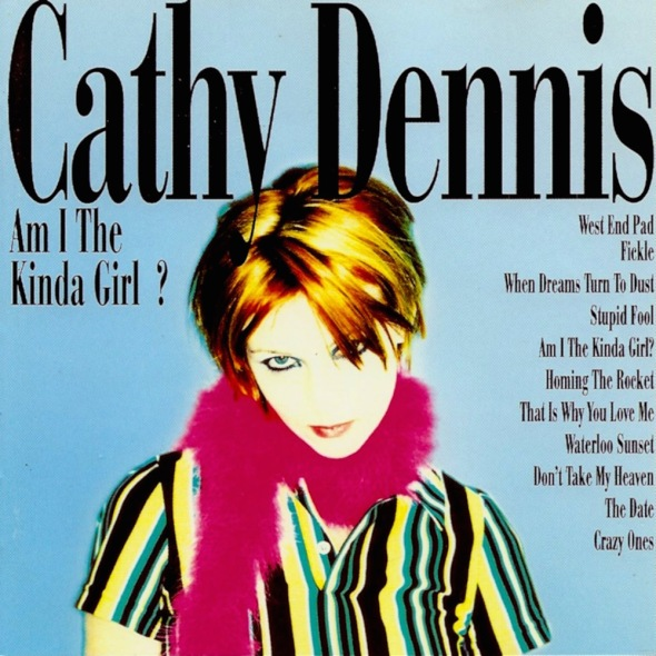 Cathy Dennis - Am I The Kinda Girl (1996) album