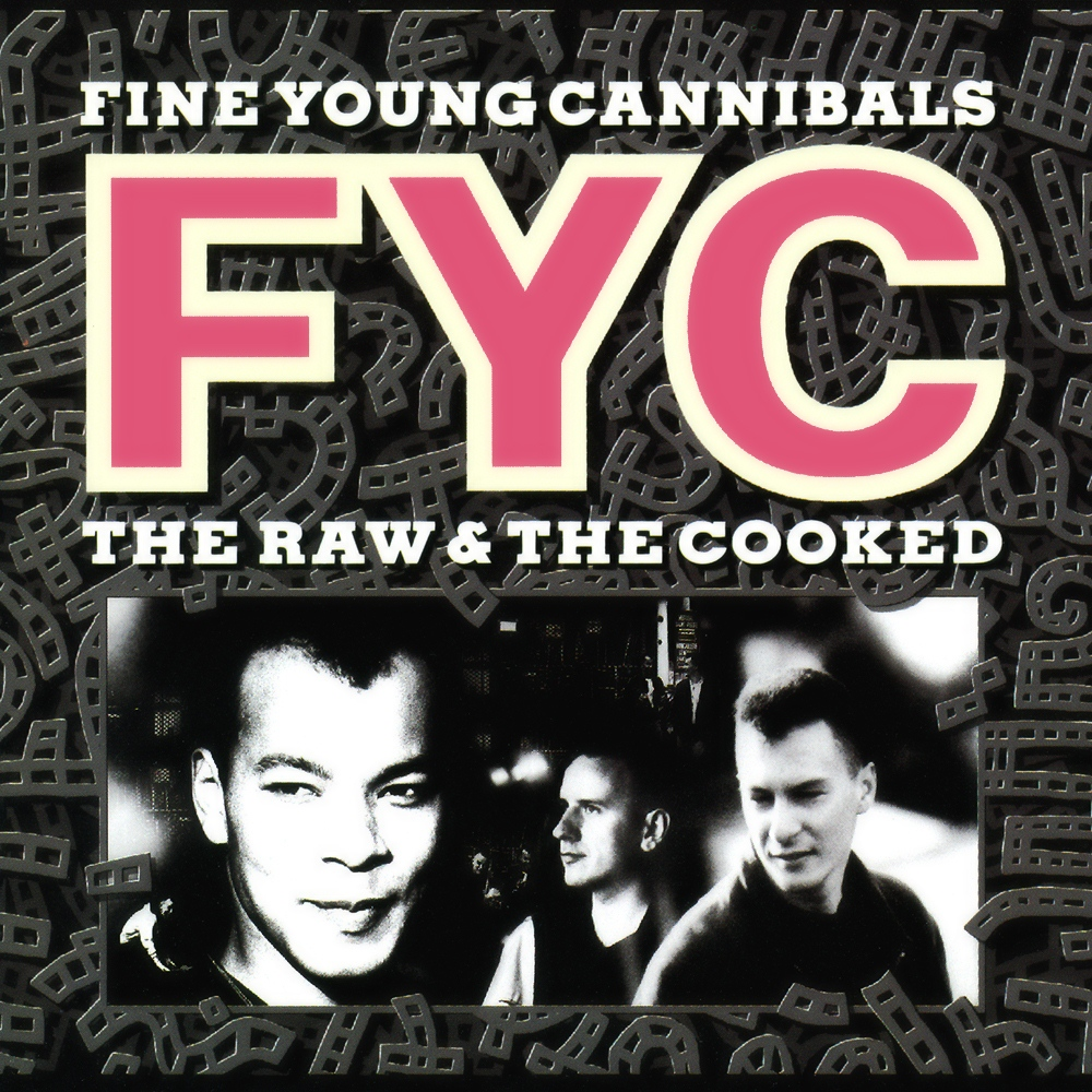 Fine Young Cannibals - The Raw & The Cooked album cover