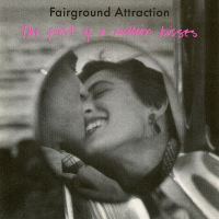 POP RESCUE: 'The First Of A Million Kisses' by Fairground Attraction (CD, 1988)