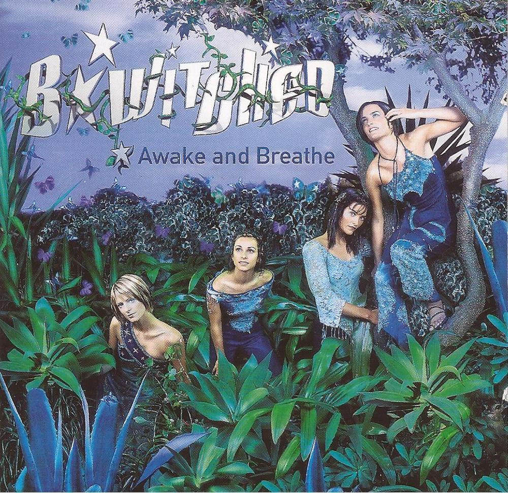 B*Witched - Awake And Breathe (1999) album cover