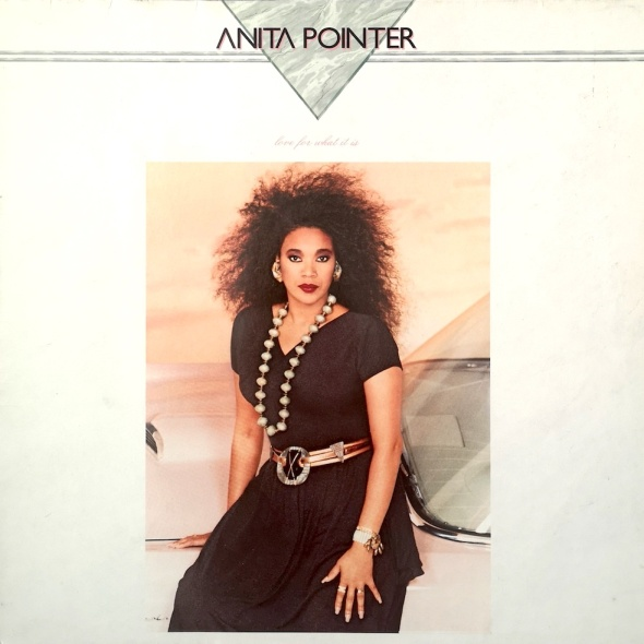 Anita Pointer's 1987 album 'Love For What It Is'