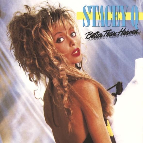 Stacey Q's 1986 album 'Better Than Heaven'