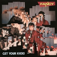 """Review: """"Get Your Kicks"""" by Fancy (Vinyl, 1985)"""