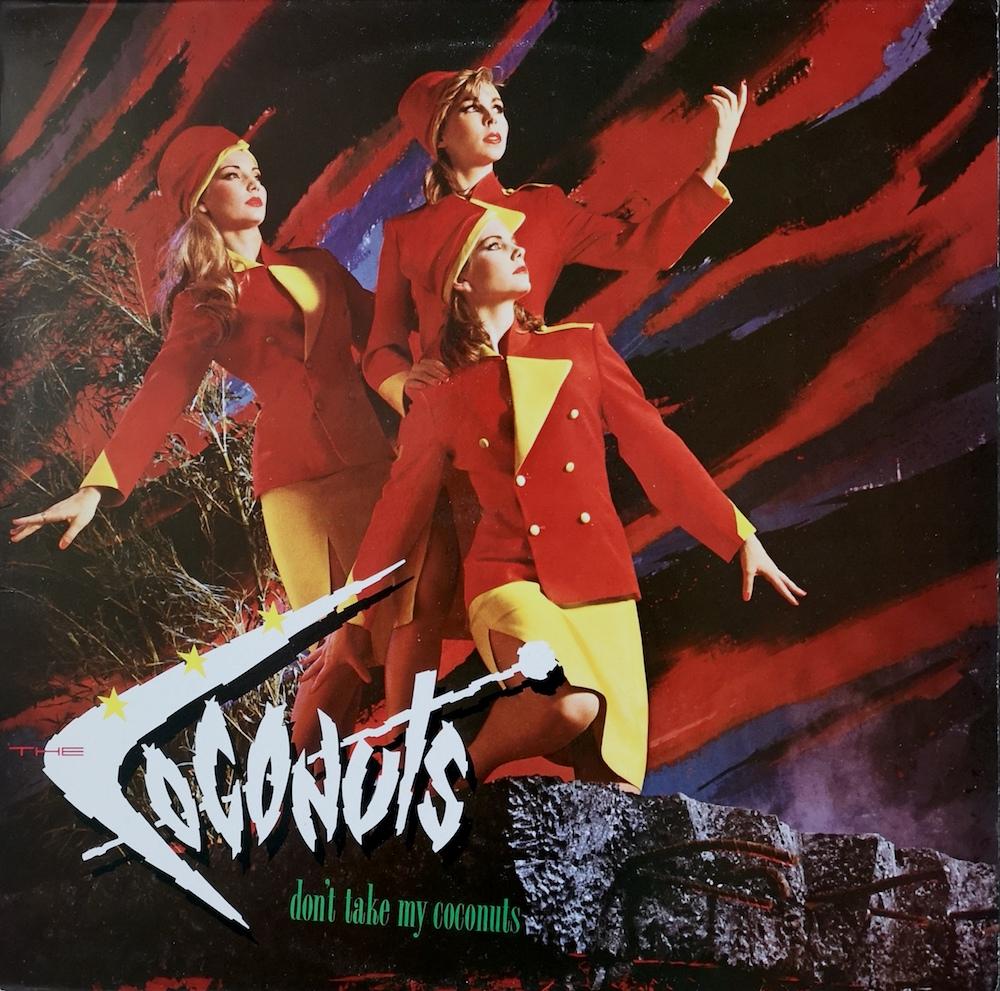 The Coconuts - Don't Take My Coconuts (1983) album cover