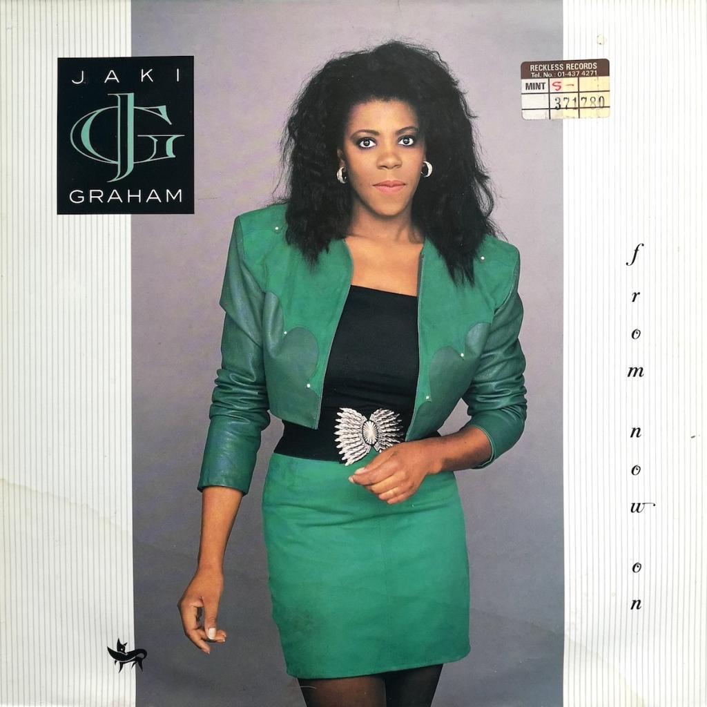 Jaki Graham - From Now On (1989) album