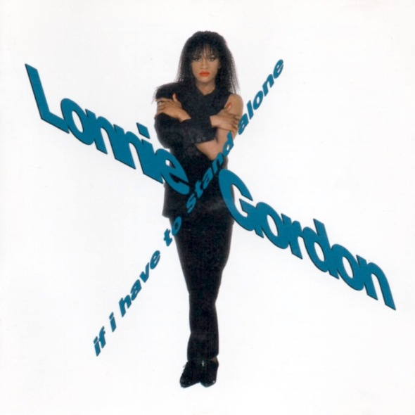 Lonnie Gordon - If I Have To Stand Alone (1990) album