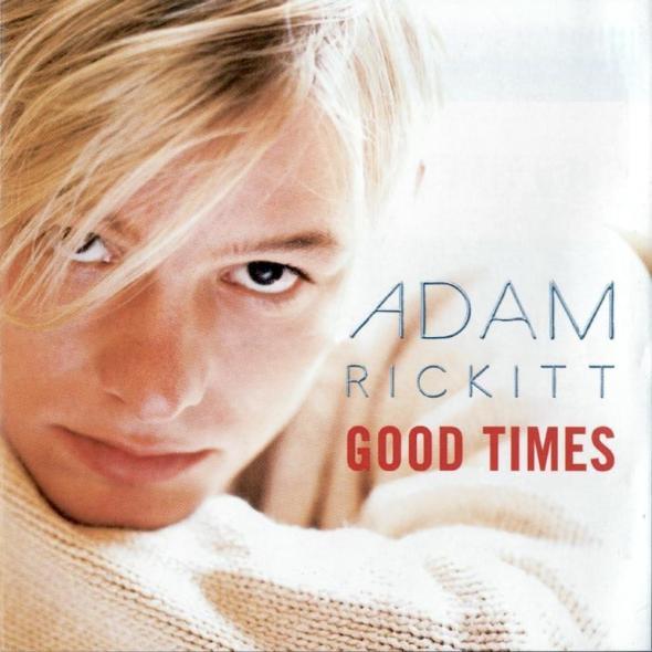 Adam Rickitt - Good Times (1999) album cover