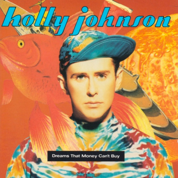 Holly Johnson - Dreams That Money Can't Buy (1991) album cover